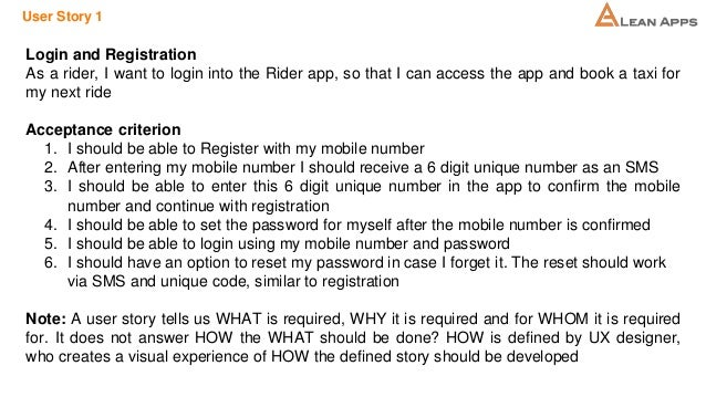 User Story 1 Login and Registration As a rider, I want to login into the Rider app, so that I can access the app and book ...