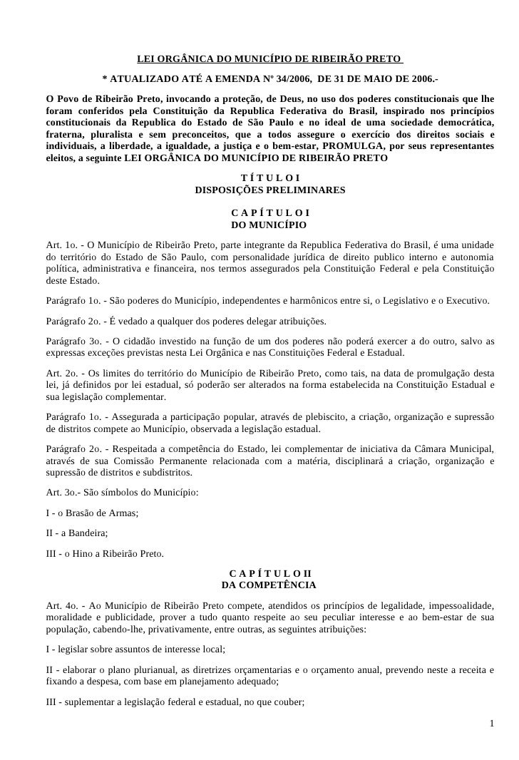 LEI ORGÂNICA DO MUNICÍPIO DE RIBEIRÃO PRETO               * ATUALIZADO ATÉ A EMENDA Nº 34/2006, DE 31 DE MAIO DE 2006.- O ...
