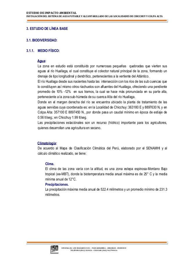 ESTUDIO DE IMPACTO AMBIENTAL  INSTALACIÓN DEL SISTEMA DE AGUA POTABLE Y ALCANTARILLADO DE LAS LOCALIDADES DE CHICCHUY Y CO...
