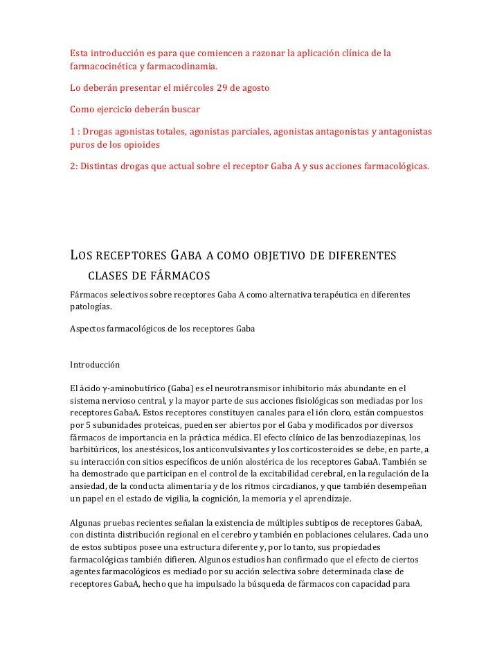 Esta introducción es para que comiencen a razonar la aplicación clínica de lafarmacocinética y farmacodinamia.Lo deberán p...