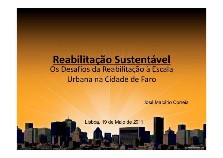 ReabilitaçãoSustentávelOsDesafiosdaReabilitaçãoàEscala    UrbananaCidadedeFaro                               ...