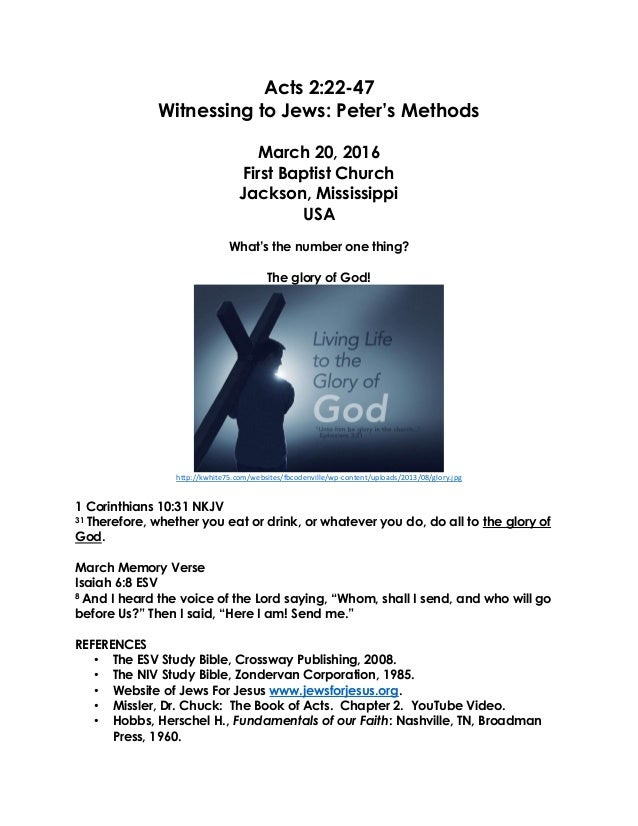 Acts 2:22-47 Witnessing to Jews: Peter's Methods March 20, 2016 First Baptist Church Jackson, Mississippi USA What's the n...
