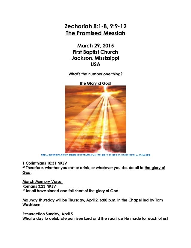 Zechariah 8:1-8, 9:9-12 The Promised Messiah March 29, 2015 First Baptist Church Jackson, Mississippi USA What's the numbe...