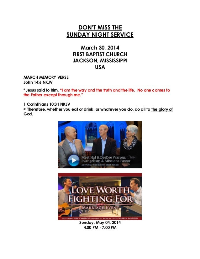 DON'T MISS THE SUNDAY NIGHT SERVICE March 30, 2014 FIRST BAPTIST CHURCH JACKSON, MISSISSIPPI USA MARCH MEMORY VERSE John 1...