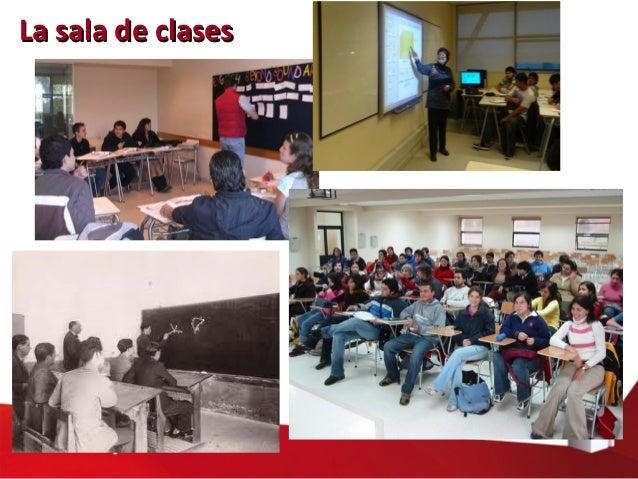 La sala de clasesLa sala de clases