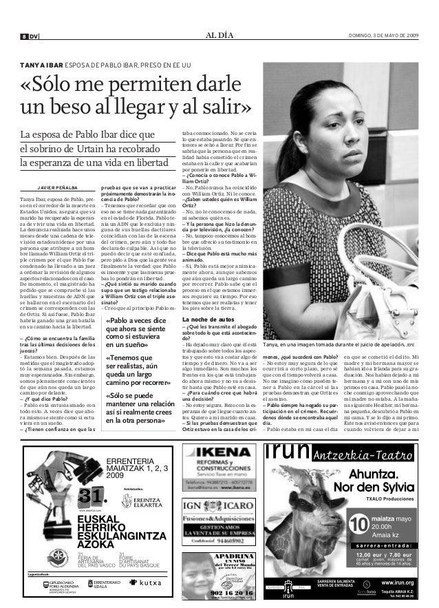 AL DÍADV8 DOMINGO, 3 DE MAYO DE 2009 JAVIER PEÑALBA Tanya Ibar, esposa de Pablo, pre- so en el corredor de la muerte en Es...
