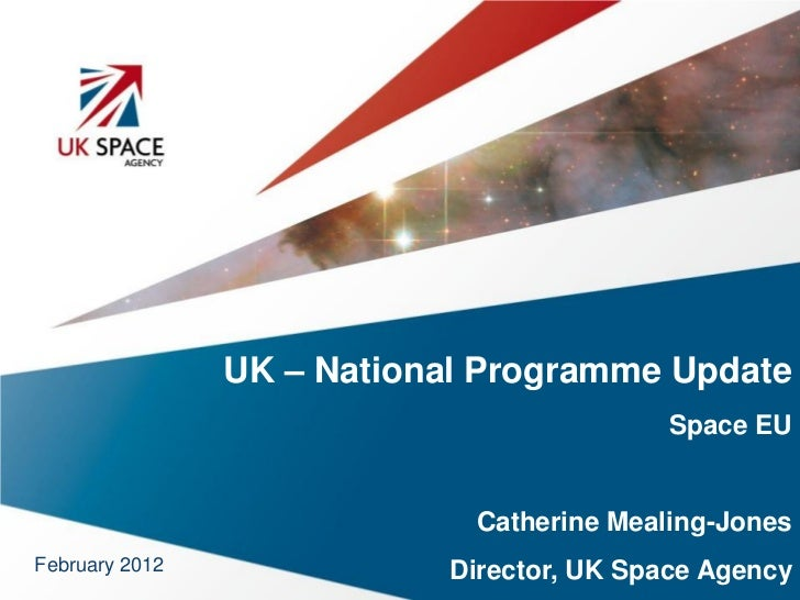 UK – National Programme Update                                           Space EU                             Catherine Me...