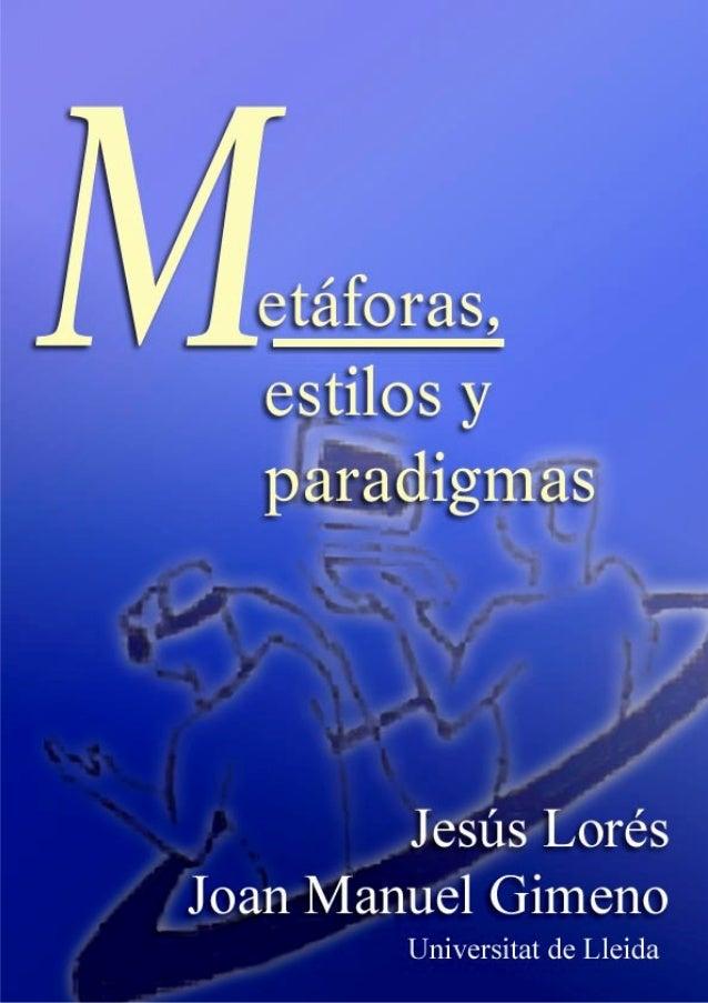 1 Metáforas, estilos y                                 paradigmas                                         Última modificac...