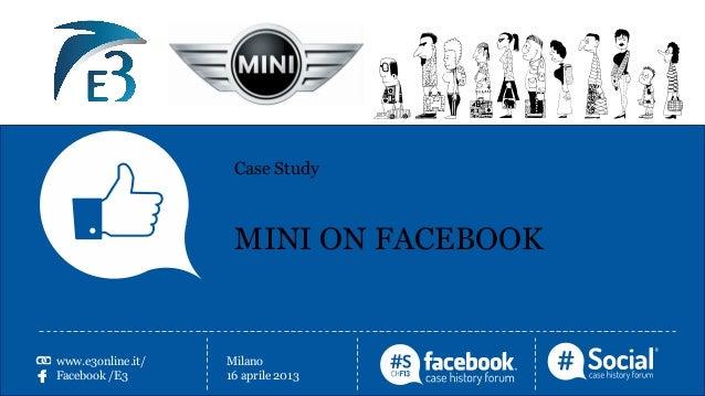 www.nomezianda.itFacebook /aziendaTwitter/aziendaNome CognomeRuoloAziendaLOGOCase StudyMINI ON FACEBOOKwww.e3online.it/Fac...