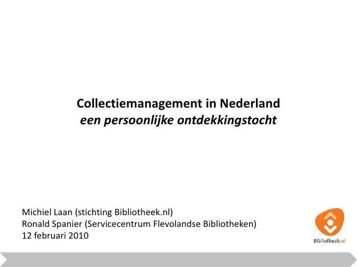 Michiel Laan (stichting Bibliotheek.nl)<br />Ronald Spanier (Servicecentrum Flevolandse Bibliotheken)<br />12 februari 201...