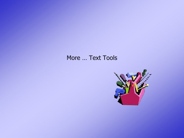 More … Text Tools<br />