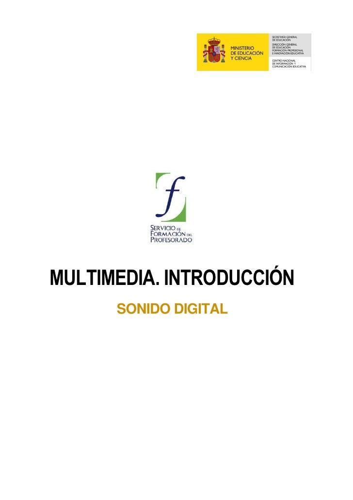 MULTIMEDIA. INTRODUCCIÓN       SONIDO DIGITAL