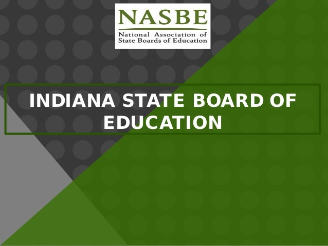INDIANA STATE BOARD OF EDUCATION