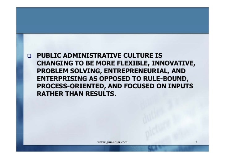 five paradigms of public administration Journal of us-china public administration, may 2017, vol 14, no 5, 245-253   table 2 indicates that 934% of the articles focused on five issues most common  in public administration  paradigms: context and competencies in f theron.
