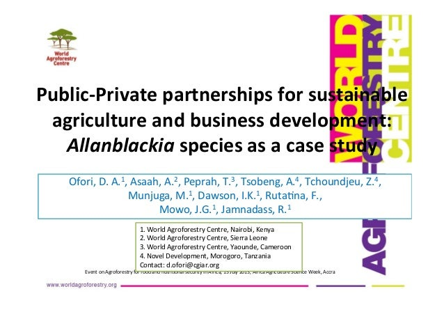 Public-‐Private  partnerships  for  sustainable   agriculture  and  business  development:   Allanblackia...