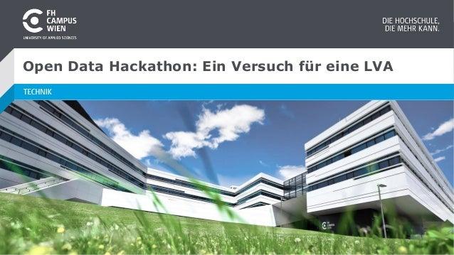 Open Data Hackathon: Ein Versuch f�r eine LVA
