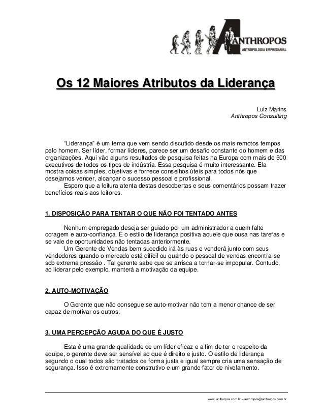 """Os 12 Maiores Atributos da Liderança Luiz Marins Anthropos Consulting  """"Liderança"""" é um tema que vem sendo discutido desde..."""