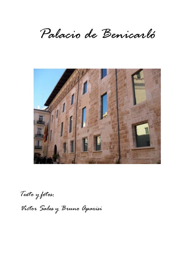 Palacio de BenicarlóTexto y fotos:Victor Sales y Bruno Aparisi