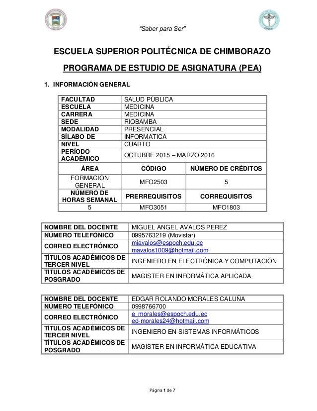 """Saber para Ser"" Página 1 de 7 ESCUELA SUPERIOR POLITÉCNICA DE CHIMBORAZO PROGRAMA DE ESTUDIO DE ASIGNATURA (PEA) 1. INFOR..."