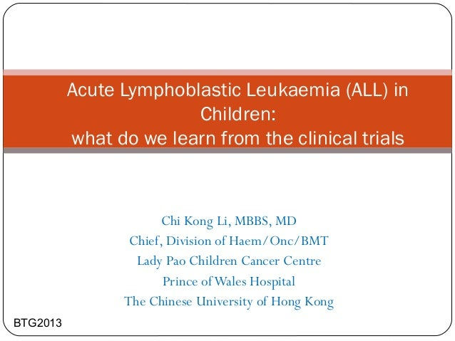 Chi Kong Li, MBBS, MD Chief, Division of Haem/Onc/BMT Lady Pao Children Cancer Centre Prince ofWales Hospital The Chinese ...