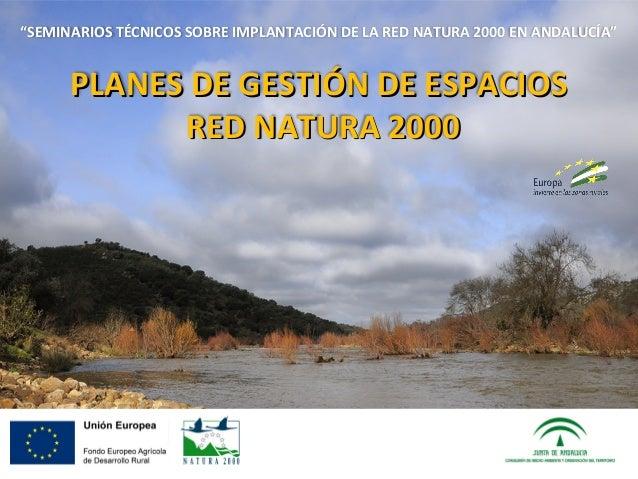 Planes de gesti n de espacios red natura 2000 - Gestion de espacios ...