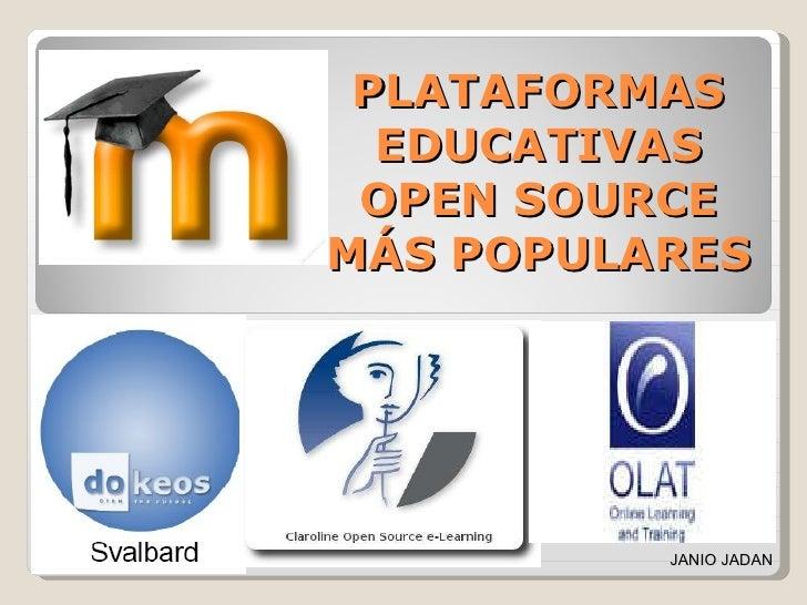 PLATAFORMAS EDUCATIVAS OPEN SOURCE MÁS POPULARES JANIO JADAN