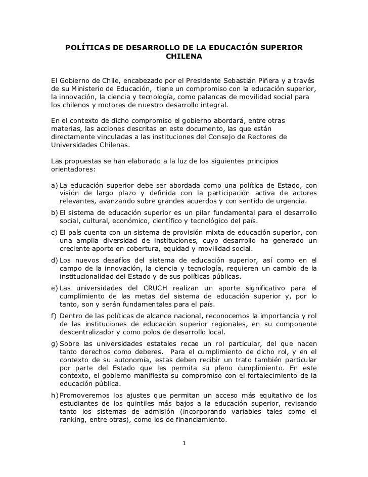 POLÍTICAS DE DESARROLLO DE LA EDUCACIÓN SUPERIOR                        CHILENAEl Gobierno de Chile, encabezado por el Pre...