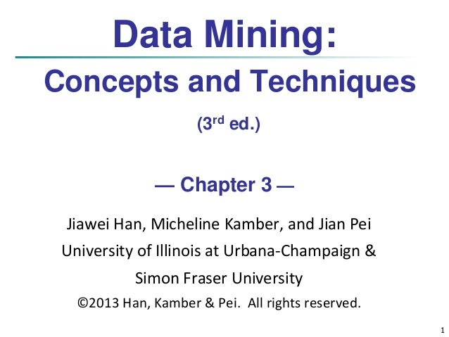 Data Mining: Concepts and Techniques (3rd ed ) - Chapter 3