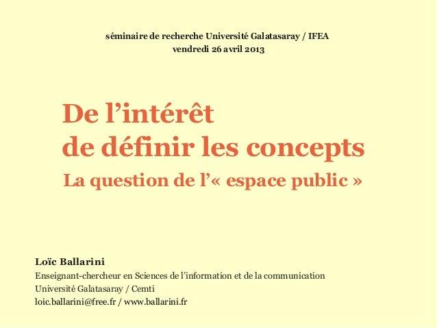 Loïc BallariniEnseignant-chercheur en Sciences de l'information et de la communicationUniversité Galatasaray / Cemtiloic.b...