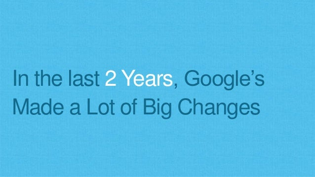 Keeping Up With SEO in 2017 & Beyond Slide 3