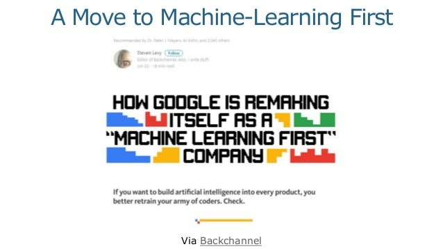 Via Backchannel A Move to Machine-Learning First