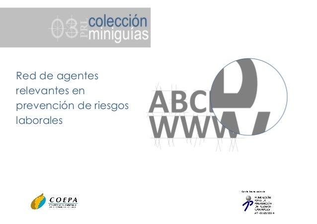 AT-0165/2014 Red de agentes relevantes en prevención de riesgos laborales