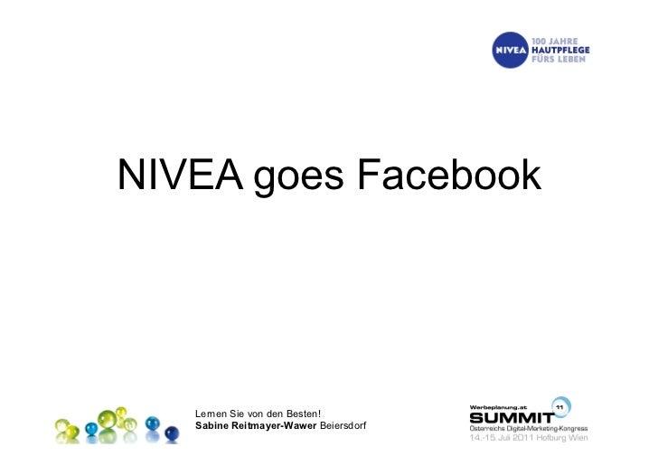 NIVEA goes Facebook   Lernen Sie von den Besten!   Sabine Reitmayer-Wawer Beiersdorf