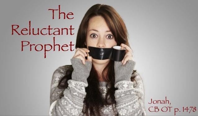 The Reluctant Prophet Jonah, CB OT p. 1478