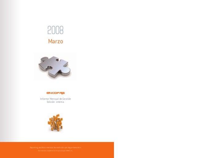 Marzo                    ENCOFRA           Informe Mensual de Gestión                 Edición interna.Reporting analítico ...