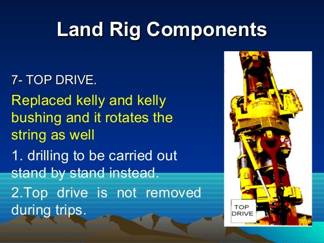 Drilling String ComponentsDrilling String Components This term includes all the components used to drill below the kelly o...