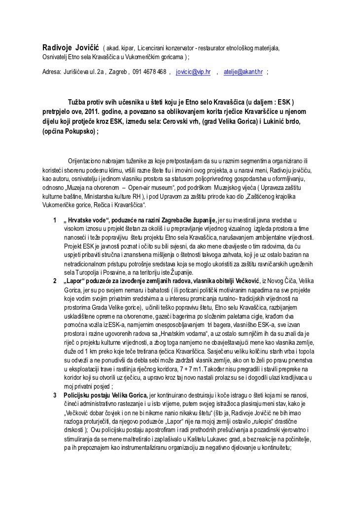 Radivoje Jovičić         ( akad. kipar, Licencirani konzervator - restaurator etnološkog materijala,Osnivatelj Etno sela K...