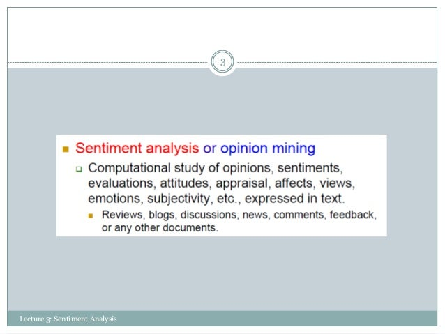 Lecture 3: Structuring Unstructured Texts Through Sentiment Analysis Slide 3