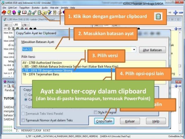 Copy Ayat ke Clipboard 1. Klik ikon dengan gambar clipboard 2. Masukkan batasan ayat 3. Pilih versi 4. Pilih opsi-opsi lai...
