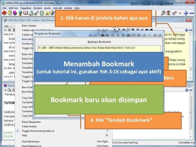 "2. Pilih ""Buat sebuah Bookmark"" 3. Masukkan nama bookmark baru 4. Klik ""Tambah Bookmark"" 1. Klik kanan di jendela bahan ap..."