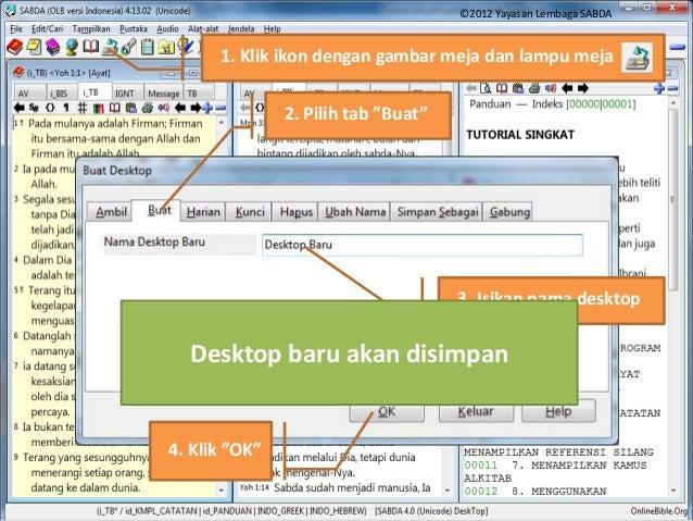 """Menyimpan Desktop (untuk tutorial ini, ubah layout program sesuai kebutuhan) 2. Pilih tab """"Buat"""" 3. Isikan nama desktop 4...."""