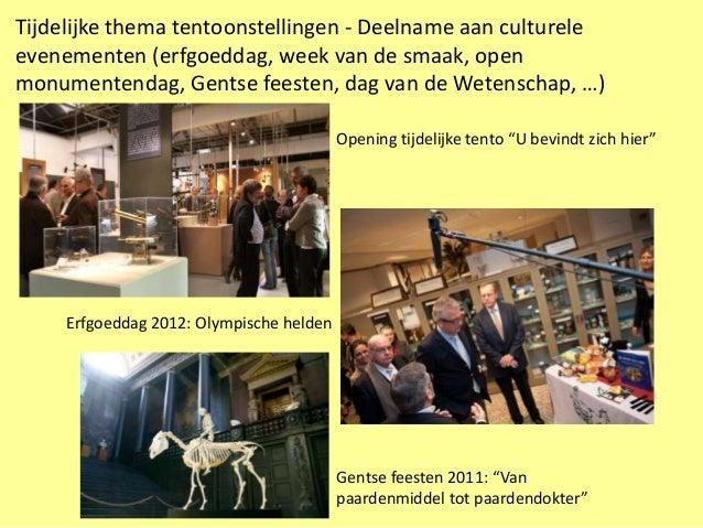 Tijdelijke thema tentoonstellingen - Deelname aan cultureleevenementen (erfgoeddag, week van de smaak, openmonumentendag, ...