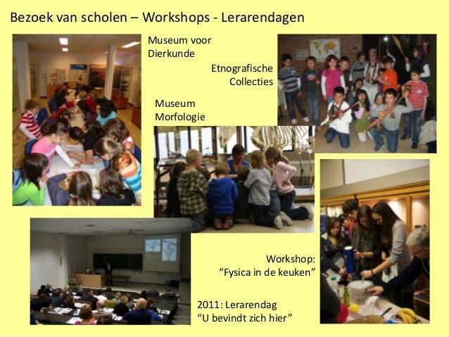 Bezoek van scholen – Workshops - Lerarendagen                     Museum voor                     Dierkunde               ...