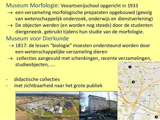 Museum Morfologie: Veeartsenijschool opgericht in 1933    een verzameling morfologische preparaten opgebouwd (gevolg    va...