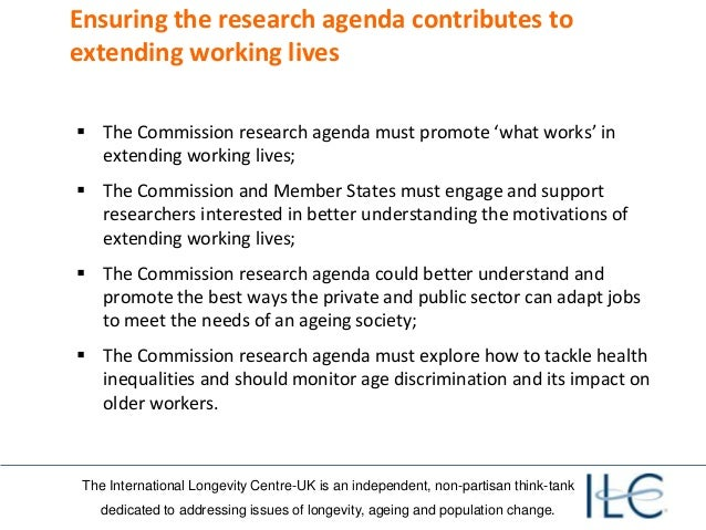 The International Longevity Centre-UK is an independent, non-partisan think-tank dedicated to addressing issues of longevi...