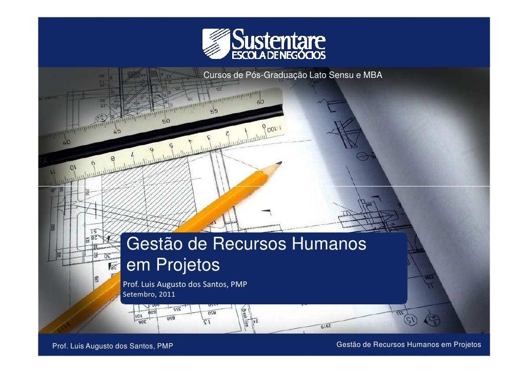 Cursos de Pós-Graduação Lato Sensu e MBA                      Gestão de Recursos Humanos                      em Projetos ...