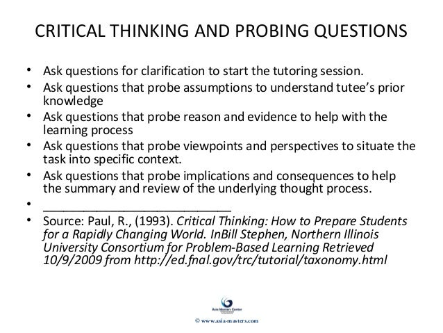 critical thinking skills questions Critical thinking questions one of the goals of the course is to have the readers further develop their critical thinking skills one way to achieve this goal is.