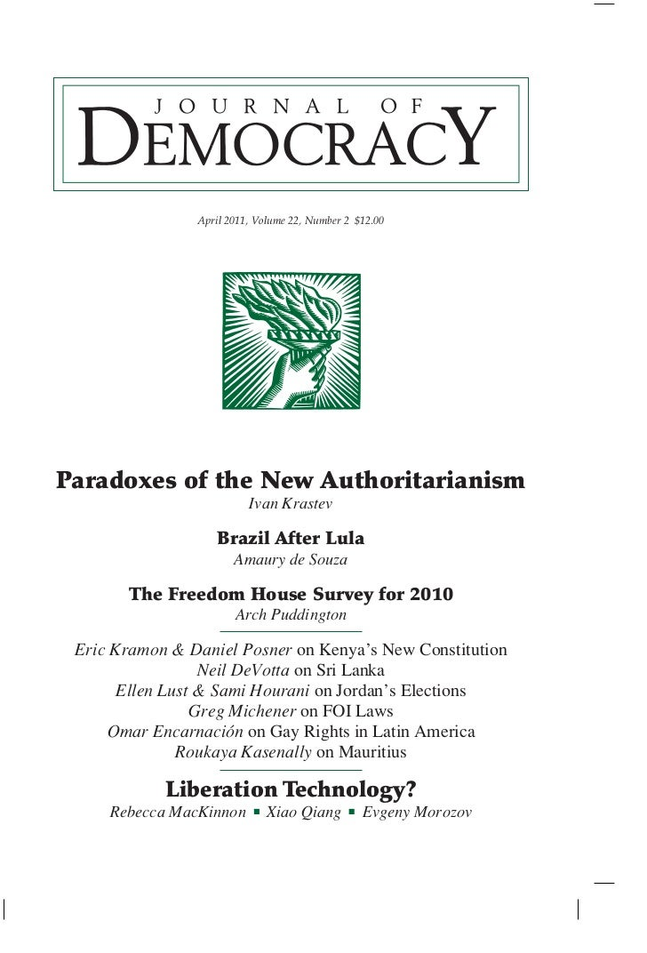 April 2011, Volume 22, Number 2 $12.00Paradoxes of the New Authoritarianism                          Ivan Krastev         ...