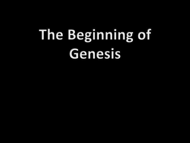 The Beginning of Genesis<br />