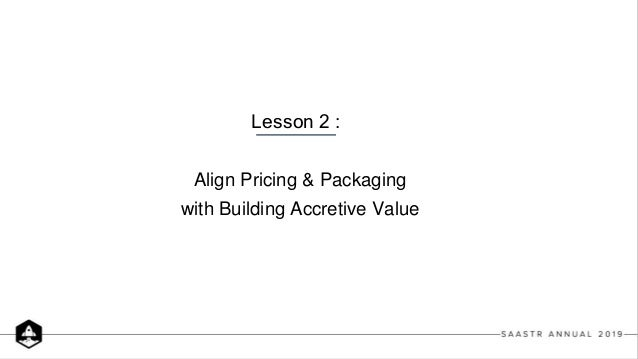 : Rebalancing Pricing & Packaging Increased upgrade rate by 108% While increasing upgrade price by 33% Without impacting c...